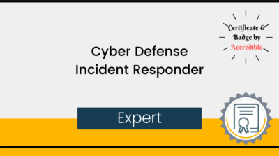 Expert-Cyber Defense Incident Responder