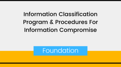 Information Classification Program & Procedures For Information Compromise