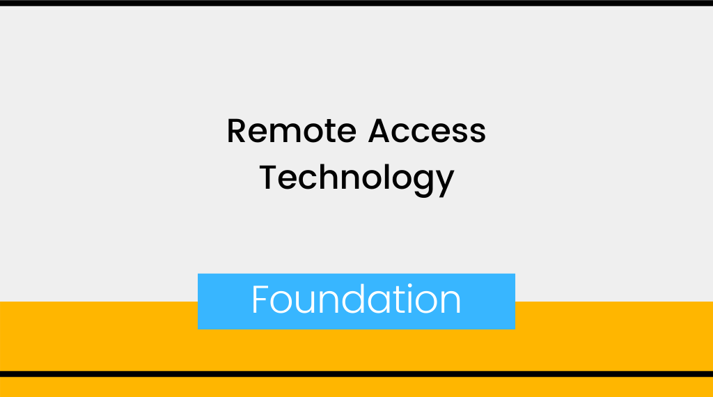 Remote Access Technology