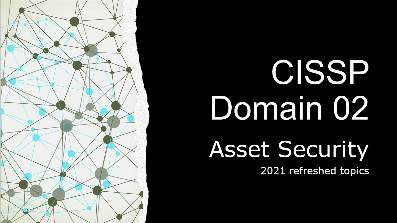 Refreshed Topic Notes of Domain 02 – CISSP