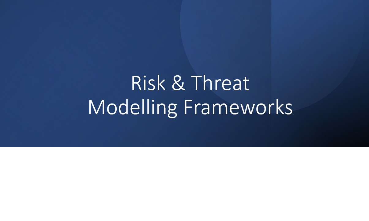 Read more about the article Risk & Threat Modelling Frameworks