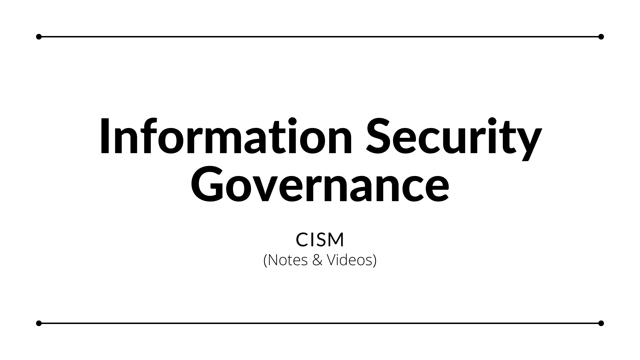 Read more about the article Information Security Governance – CISM