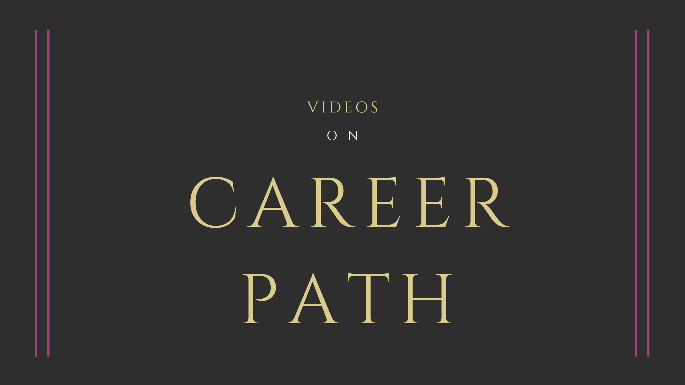 You are currently viewing Videos On Career Path